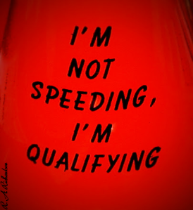 Not Speeding, Qualifying